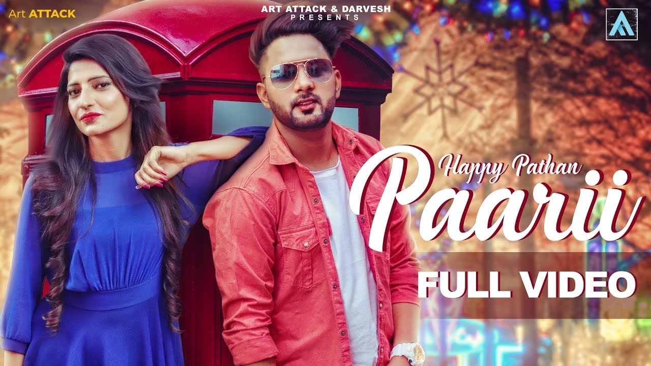 Happy Pathan ft Jassi X – Paarii