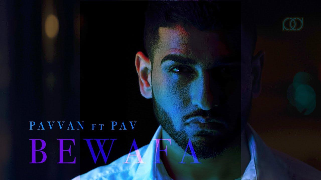Pavvan ft Pav Dharia – Bewafa