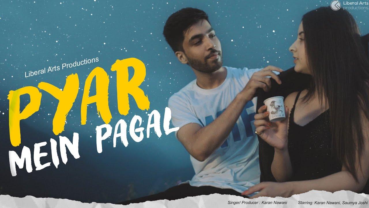 Karan Nawani – Pyar Mein Pagal