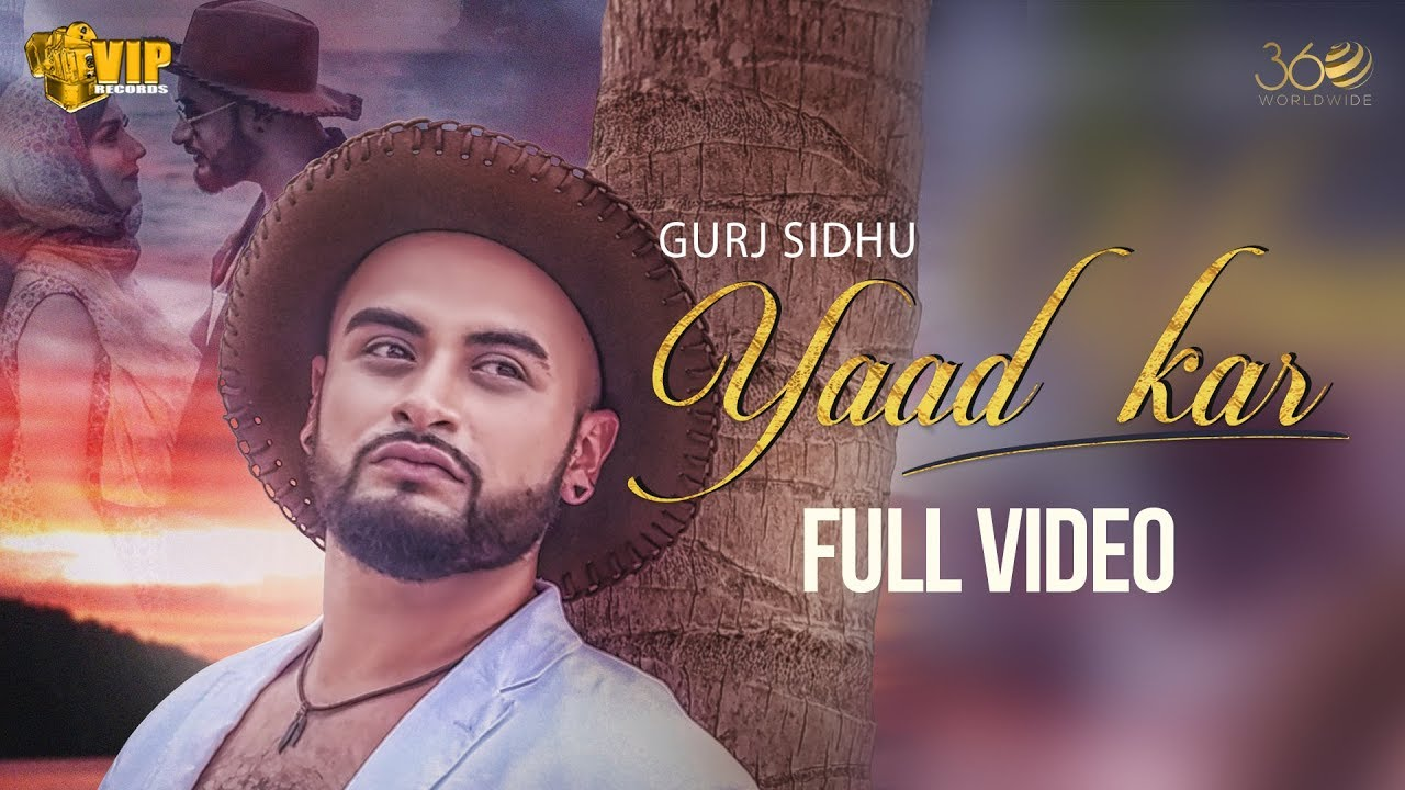 Gurj Sidhu ft Kaos Productions – Yaad Kar