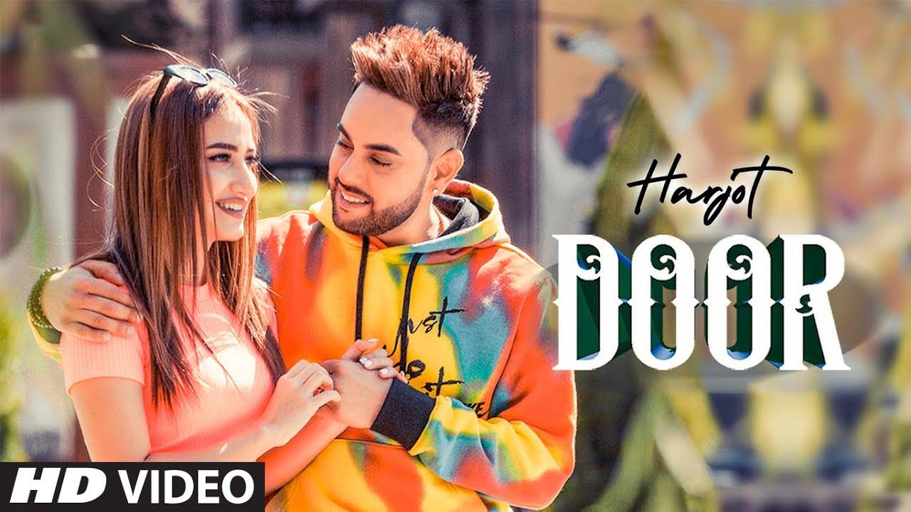 Harjot ft Mannat Noor & Gurmeet Singh – Door