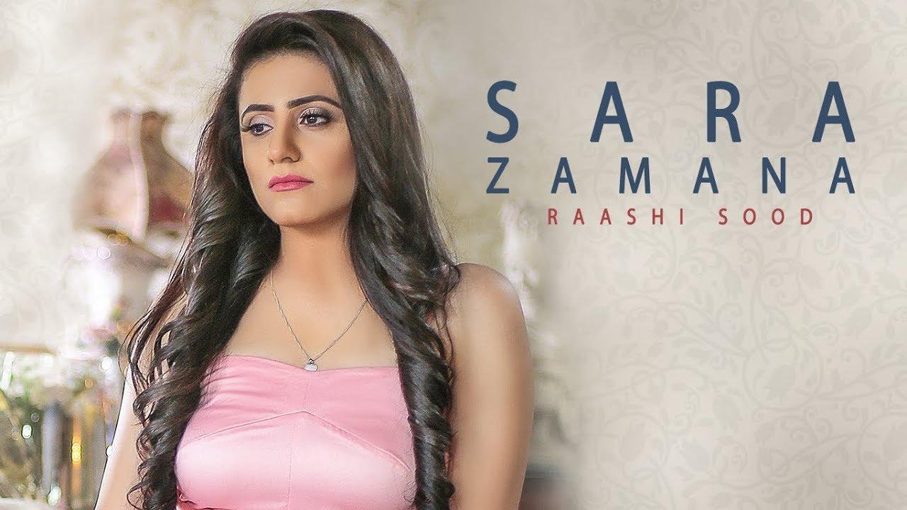 Raashi Sood ft Hiten – Sara Zamana