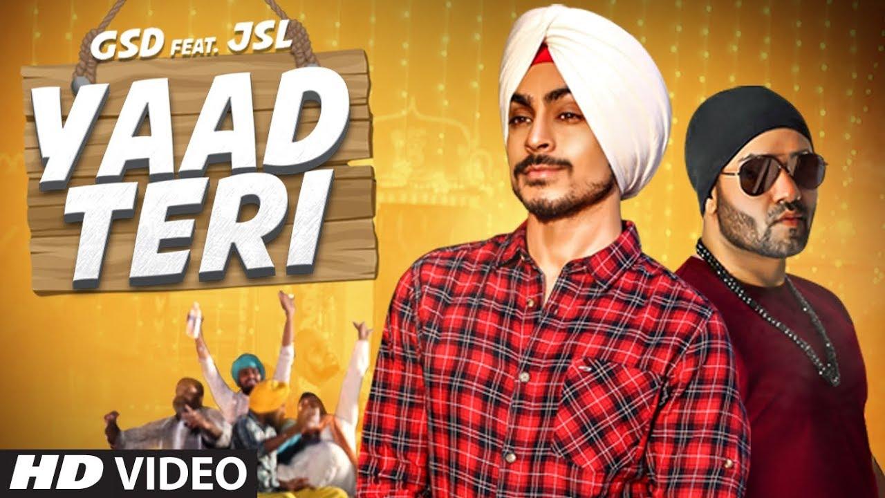 GSD ft JSL Singh – Yaad Teri