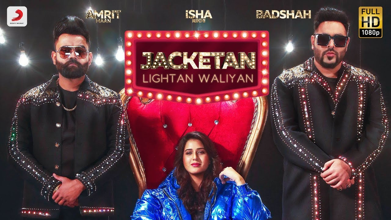 Amrit Maan ft Badshah – Jacketan Lightan Waliyan