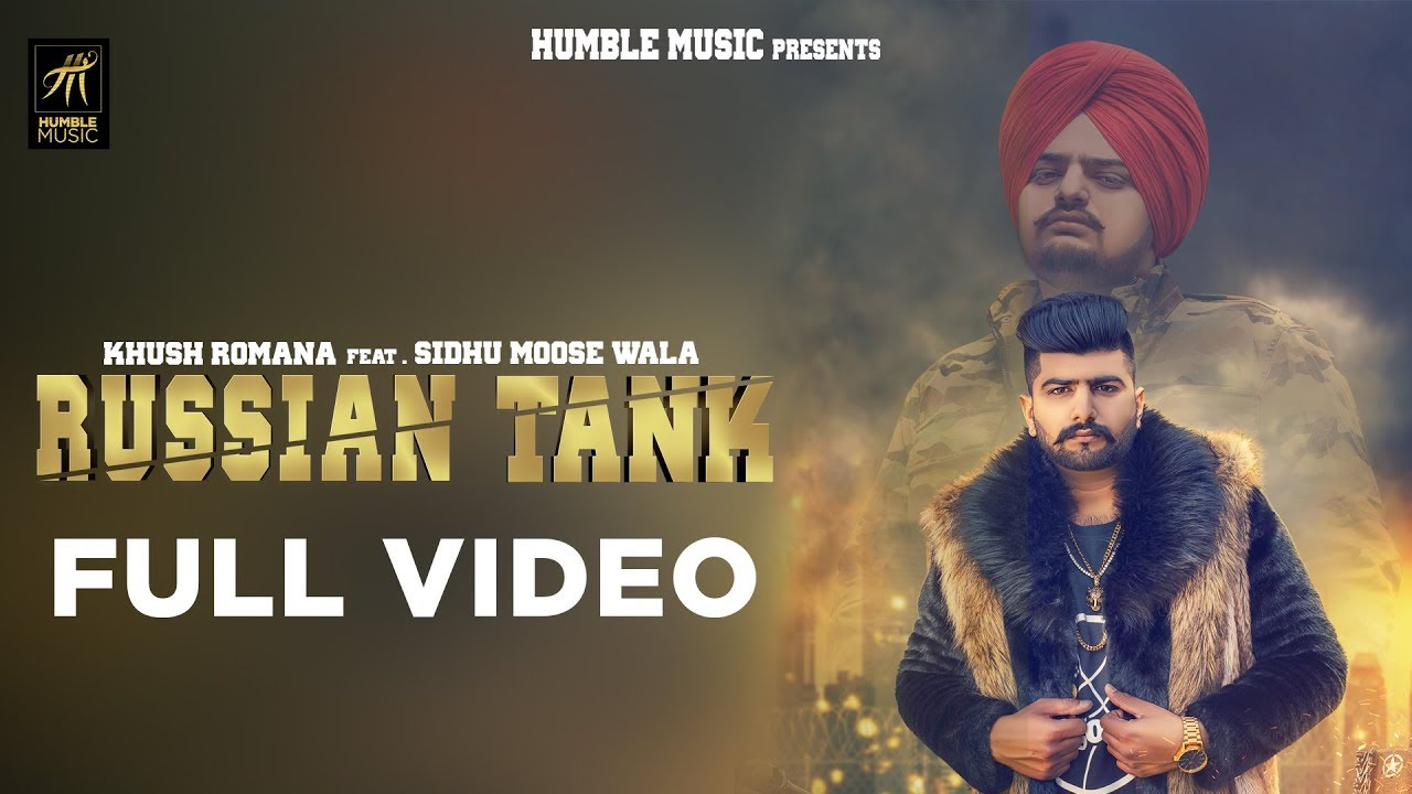 Khush Romana ft Sidhu Moose Wala & Byg Byrd – Russian Tank