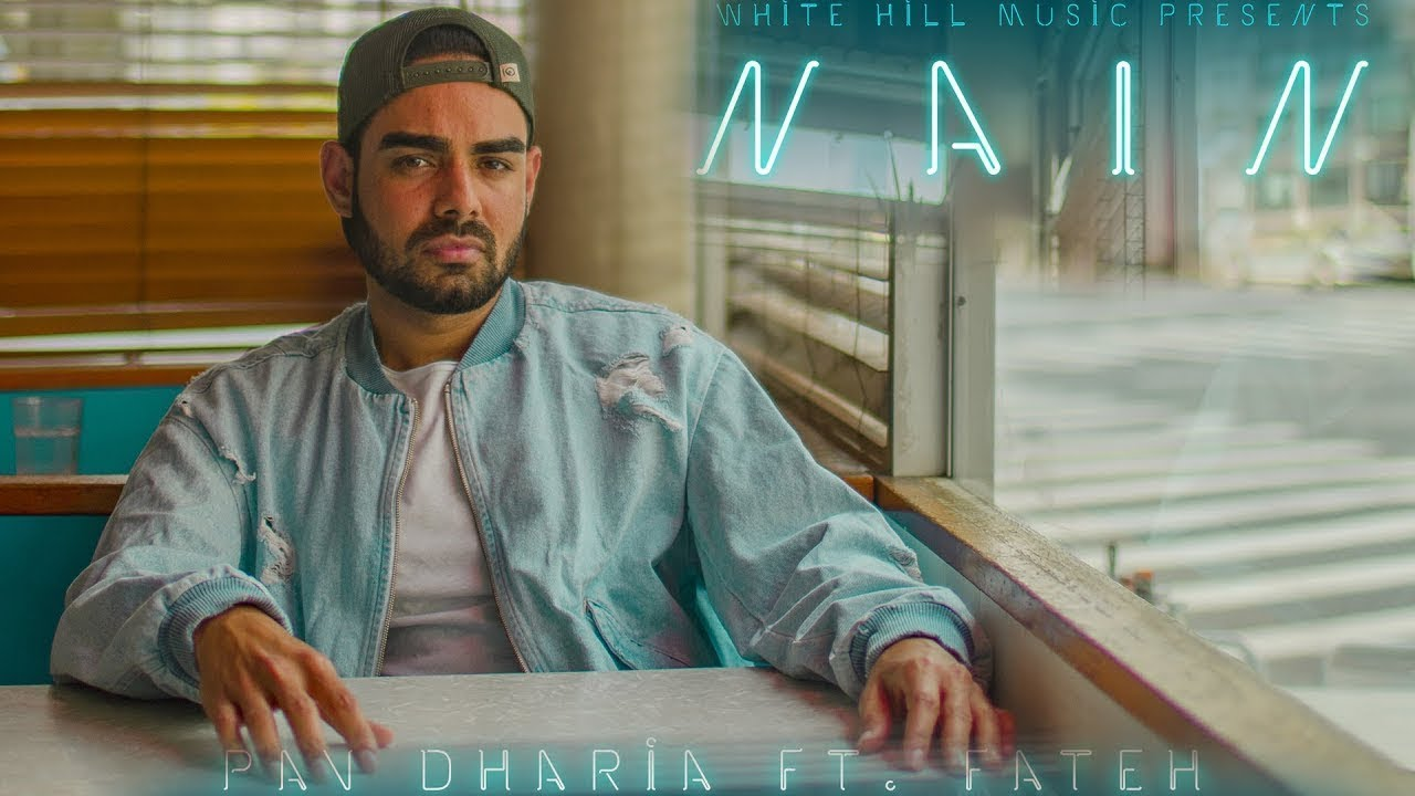 Pav Dharia ft Fateh – Nain