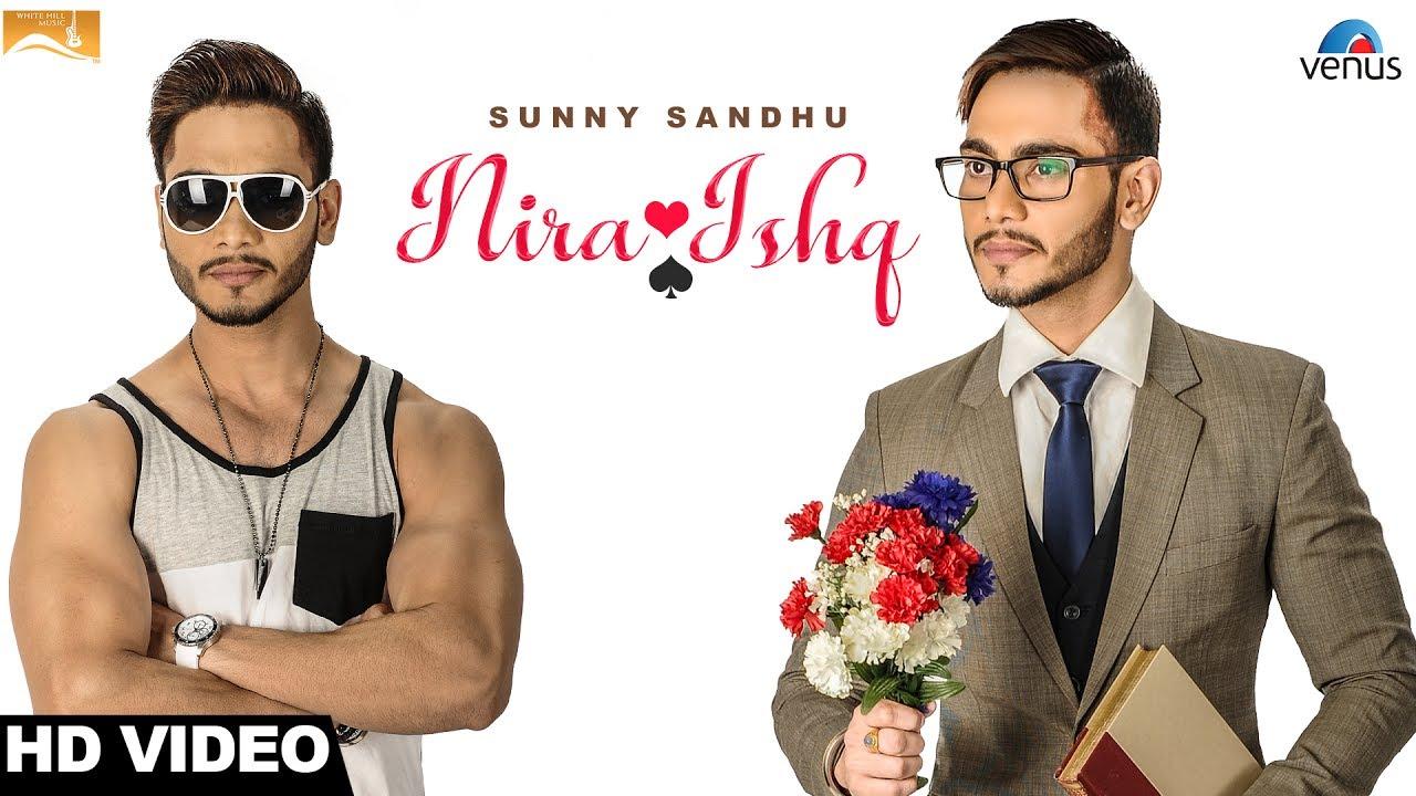 Sunny Sandhu – Nira Ishq