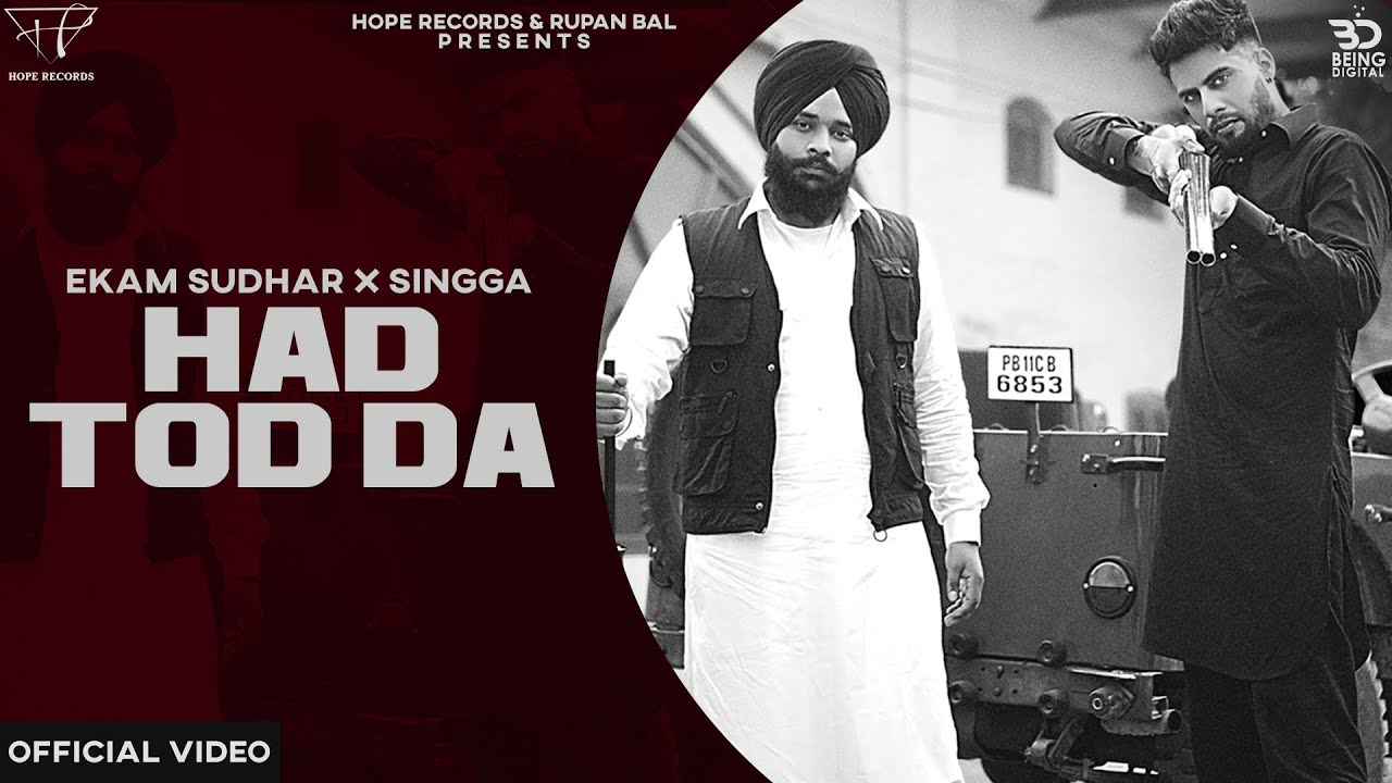 Ekam Sudhar ft Singga & Desi Crew – Hadd Tod Da