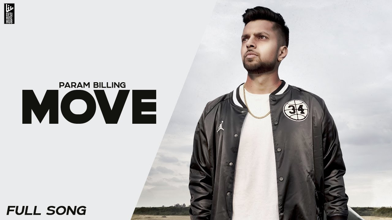 Param Billing ft Supernova – Move