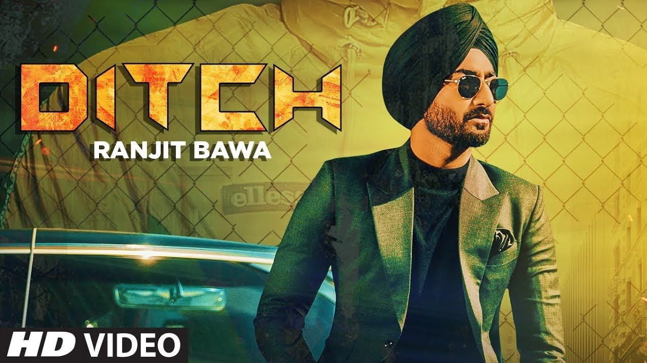 Ranjit Bawa ft Deep Jandu – Ditch