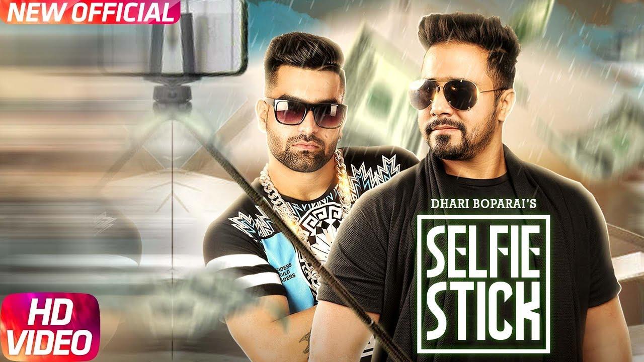 Dhari Boparai ft DSP Saab – Selfie Stick