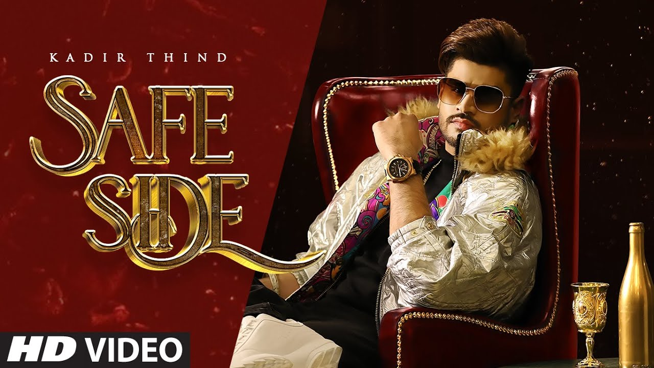 Kadir Thind ft Mista Baaz – Safe Side