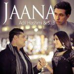 Adil Hashmi & S.I.B – 'Jaana'