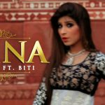Asif Khan – Naina ft Biti