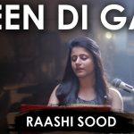 Raashi Sood – Jeen Di Gal