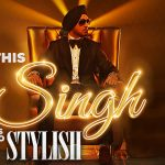 Diljit Dosanjh – This Singh Is So Stylish ft Ikka & Intense