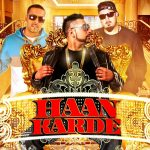 Jup Gill – Haan Karde ft Sonny Brown, Intense