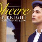 Zack Knight – Dheere Dheera Se ft Khiza, Kumar Sanu