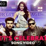 Imran Khan – Lets Celebrate ft Arjun Kapoor, Sonakshi Sinha