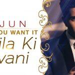 Arjun – I Know You Want It (Sheila Ki Jawani)