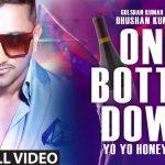 Yo Yo Honey Singh – One Bottle Down