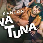 Rupin Kahlon – Tuna Tuna