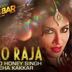 Yo Yo Honey Singh & Neha Kakkar – Aao Raja