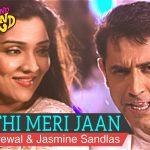 Gippy Grewal & Jasmine Sandlas – Mitthi Meri Jaan
