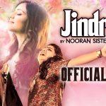 Nooran Sisters – Jindriye