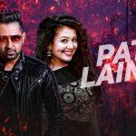 Gippy Grewal – Patt Lainge ft Neha Kakkar & Dr Zeus