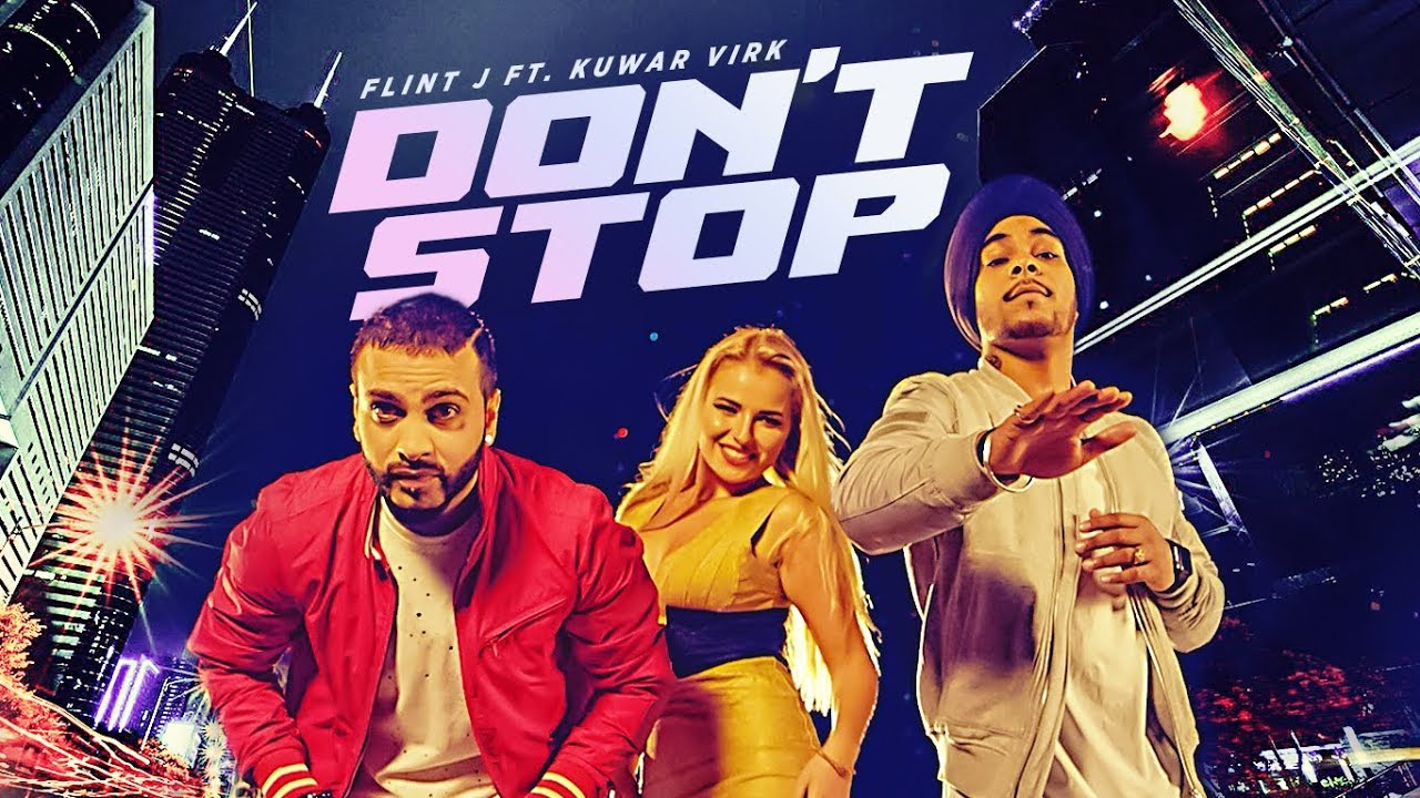Flint J ft Kuwar Virk – Don't Stop