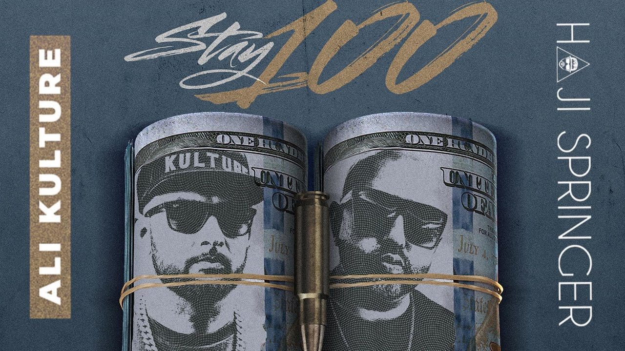 Ali Kulture ft Haji Springer – Stay 100