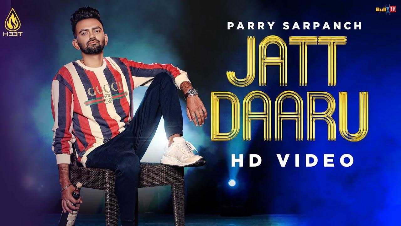 Parry Sarpanch ft Music Empire – Jatt Daaru