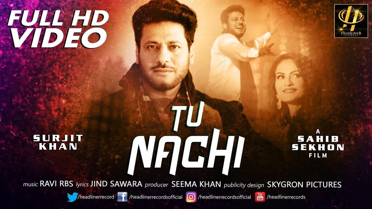 Surjit Khan – Tun Nachi