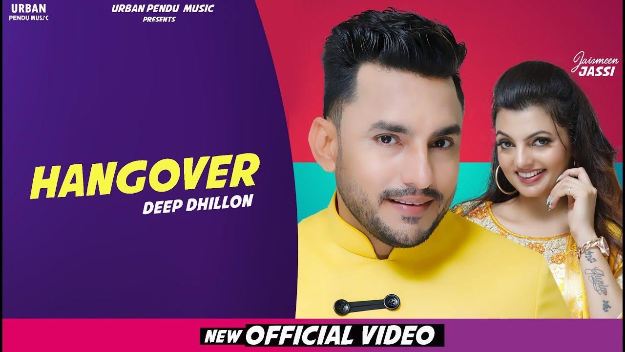 Deep Dhillon ft Prince Saggu – Hangover