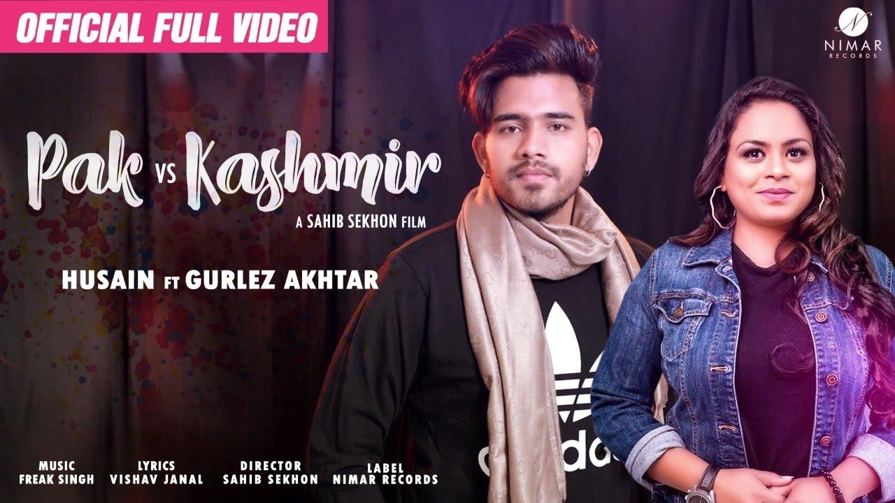 Husain ft Gurlej Akhtar – Pak vs Kashmir