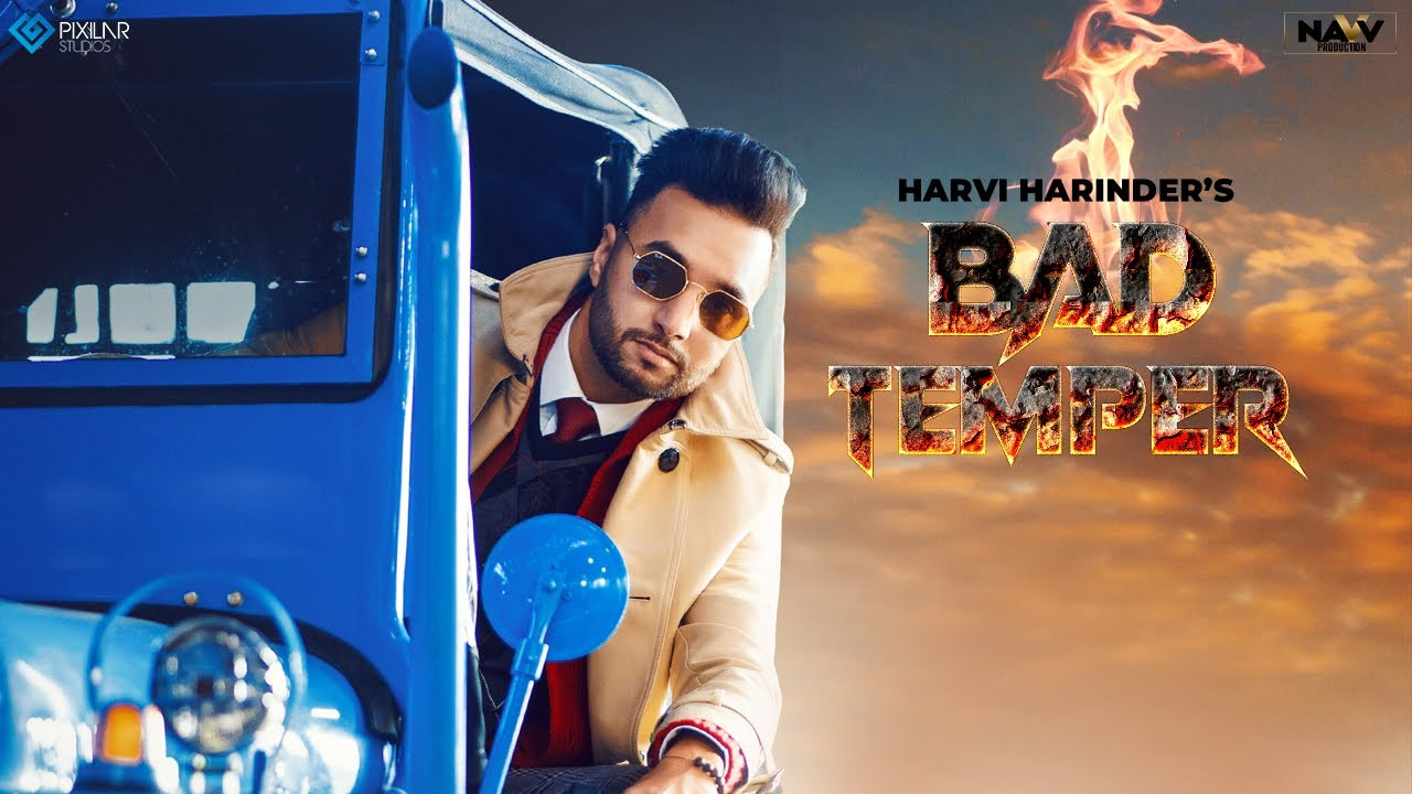 Harvi Harinder ft Laddi Gill – Bad Temper