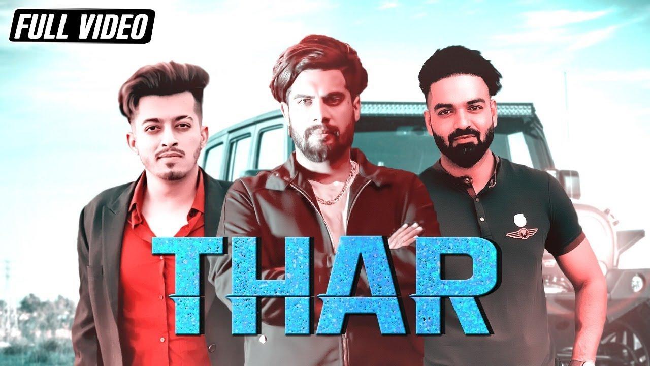 Aman Dhillon ft Ashish Sardana ft Mavi Singh – Thar