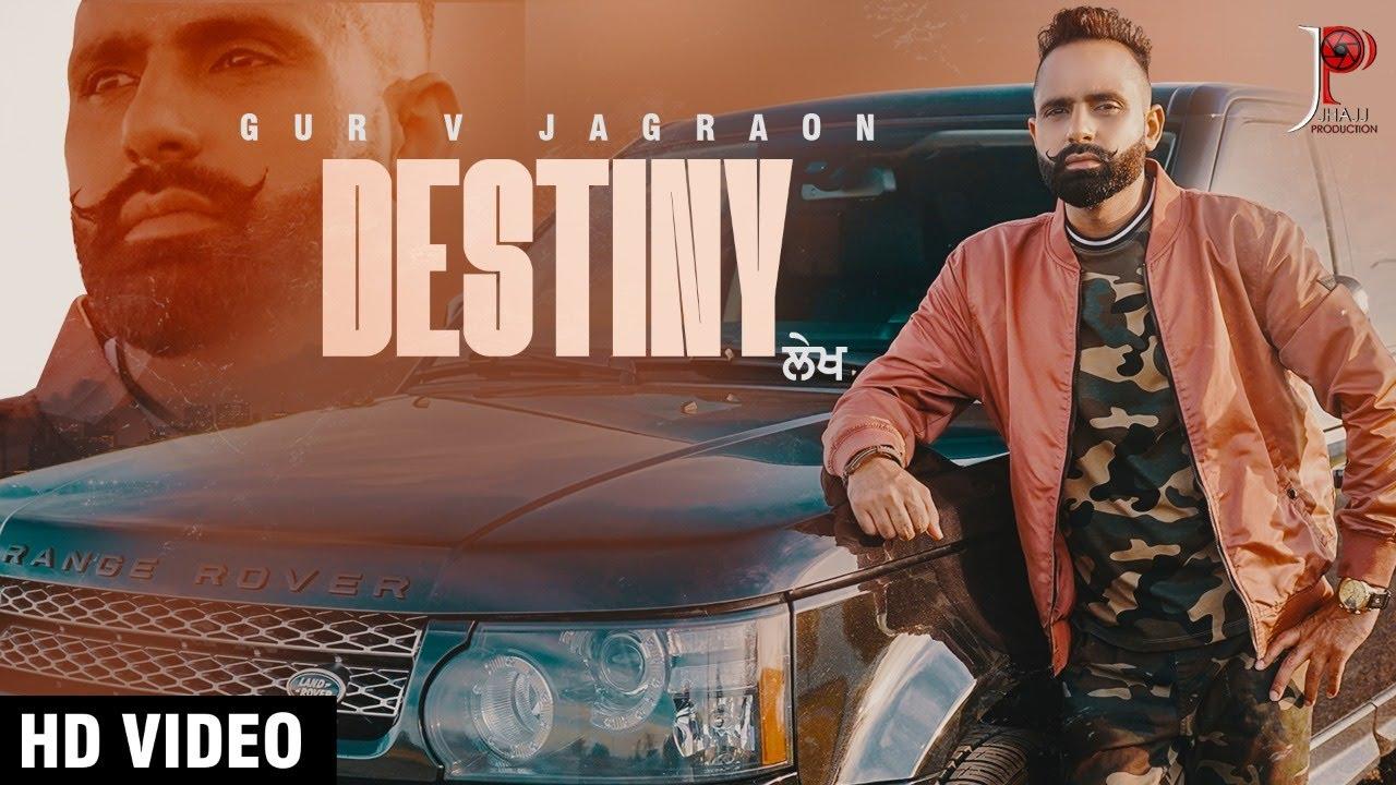 Gur V Jagraon ft Gur Sidhu – Destiny