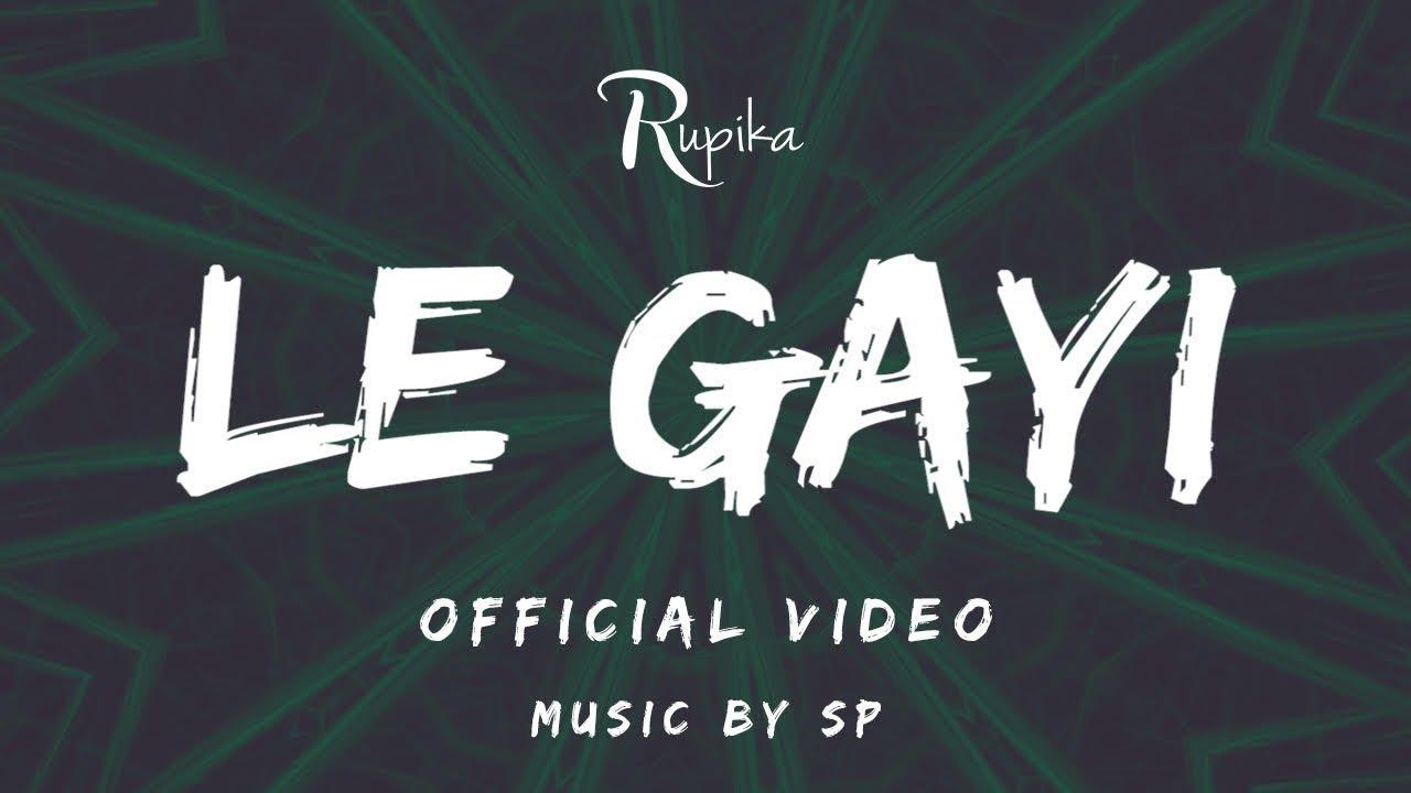 Rupika – Le Gayi (Cover)