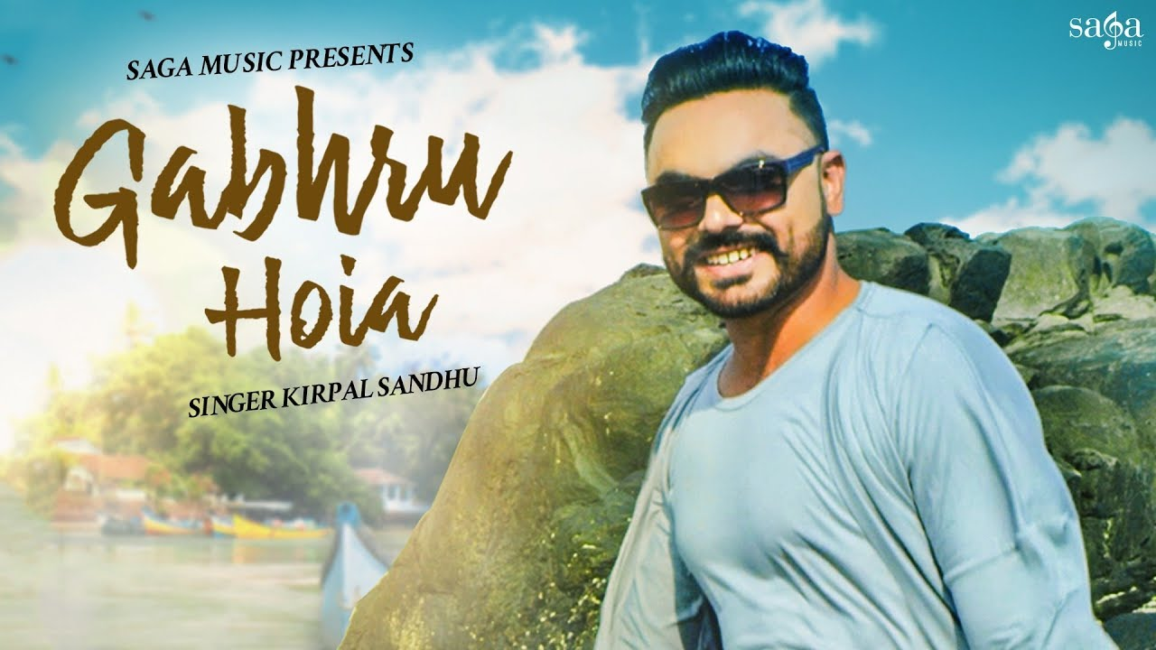 Kirpal Sandhu ft Preet Hundal – Gabhru Hoia