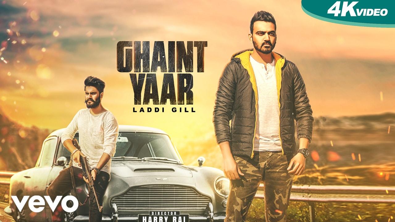 Laddi Gill ft Bhinda Aujla – Ghaint Yaar