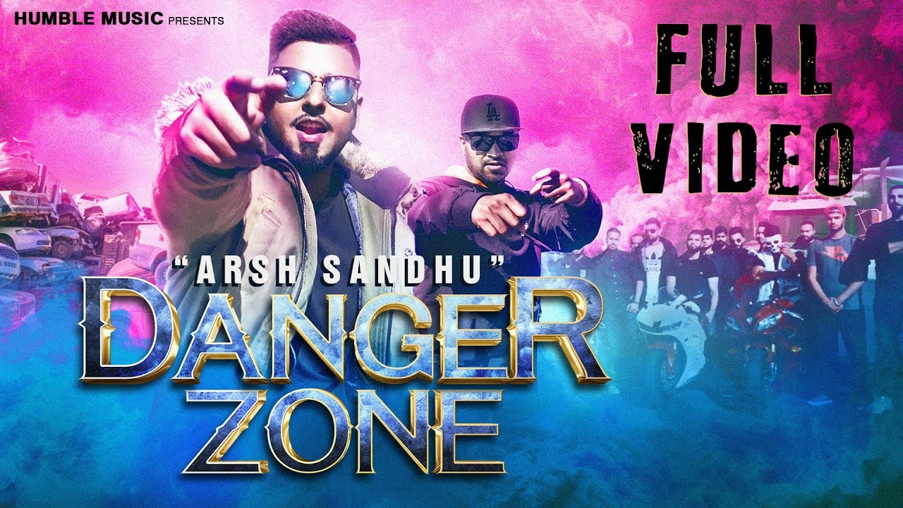 Arsh Sandhu ft Ravi RBS – Danger Zone