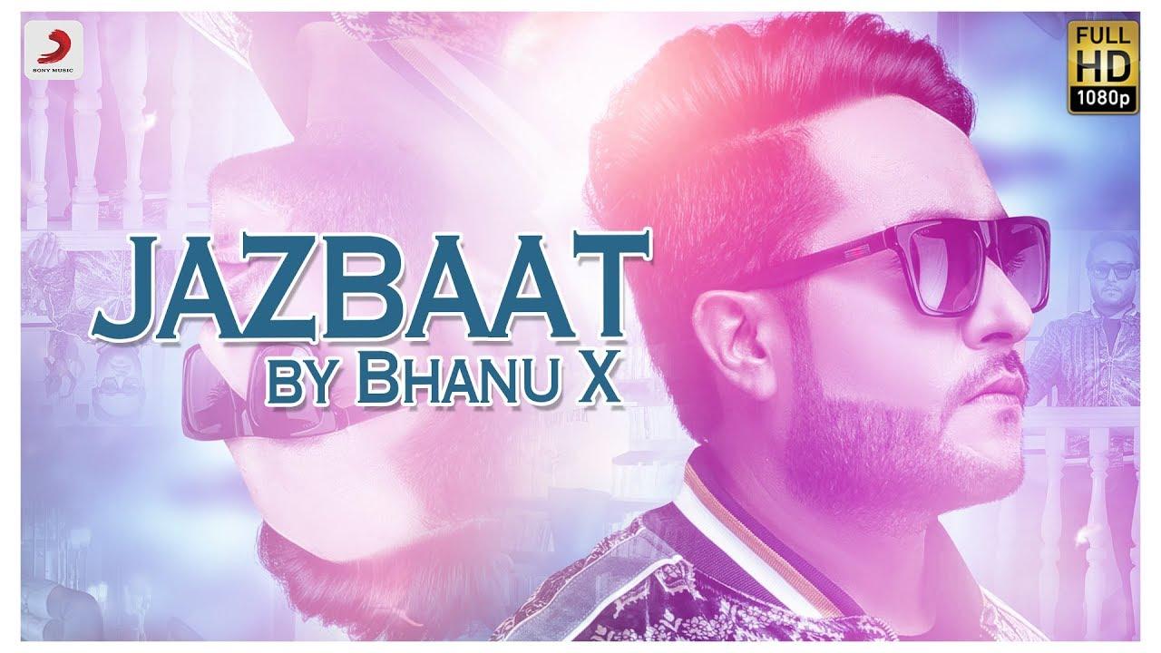 Bhanu X – Jazbaat