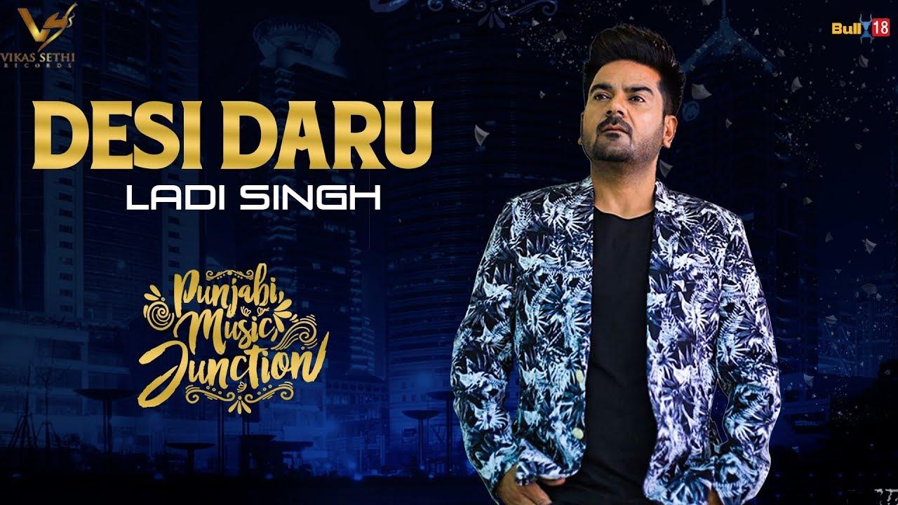 Ladi Singh ft Jaymeet – Desi Daru