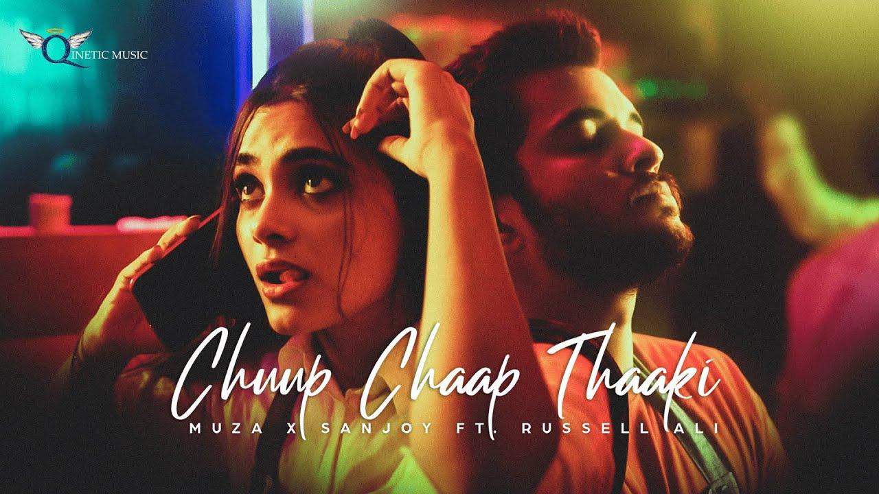 Muza ft Sanjoy & Russell Ali – Chuup Chaap Thaaki