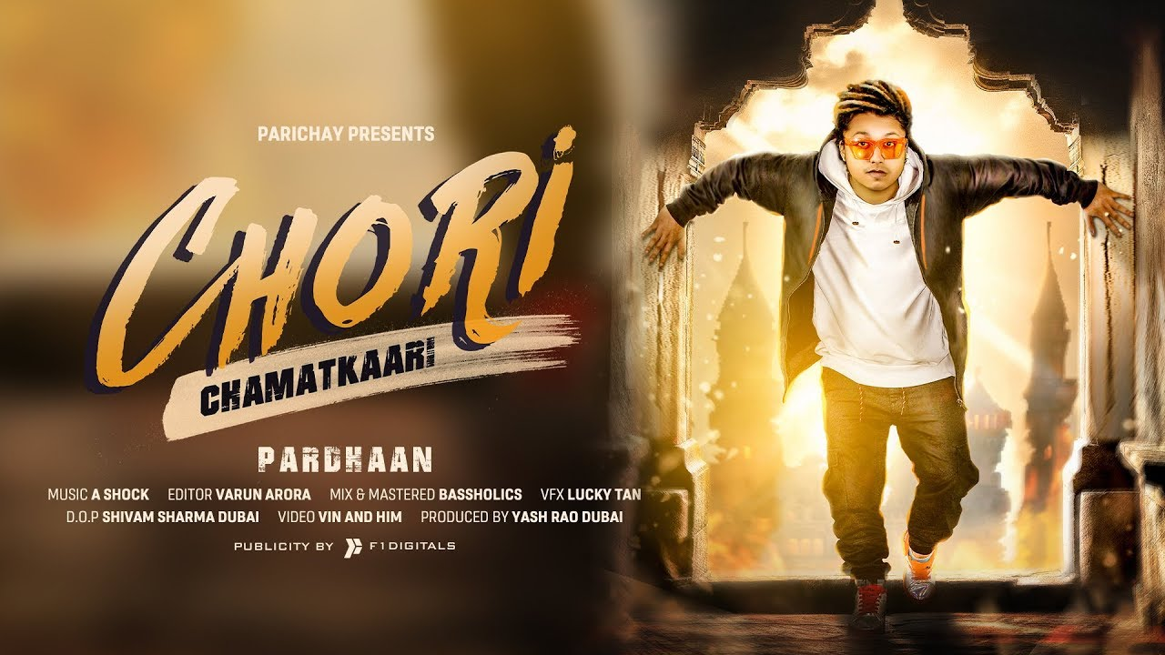 Pardhaan – Chori Chamatkaari