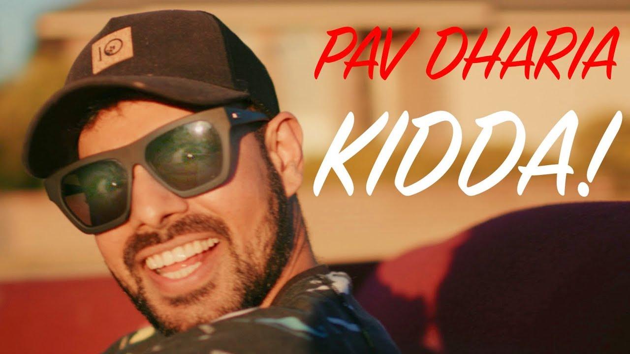 Pav Dharia – Kidda