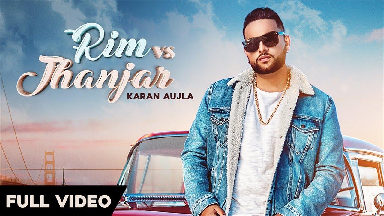 Karan Aujla ft Deep Jandu – Rim vs Jhanjar