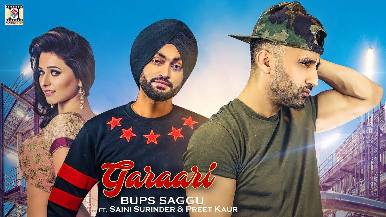 Bups Saggu ft Saini Surinder & Preet Kaur – Garaari
